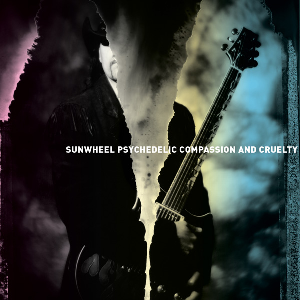 Compassion And Cruelty by Sunwheel Psychedelic